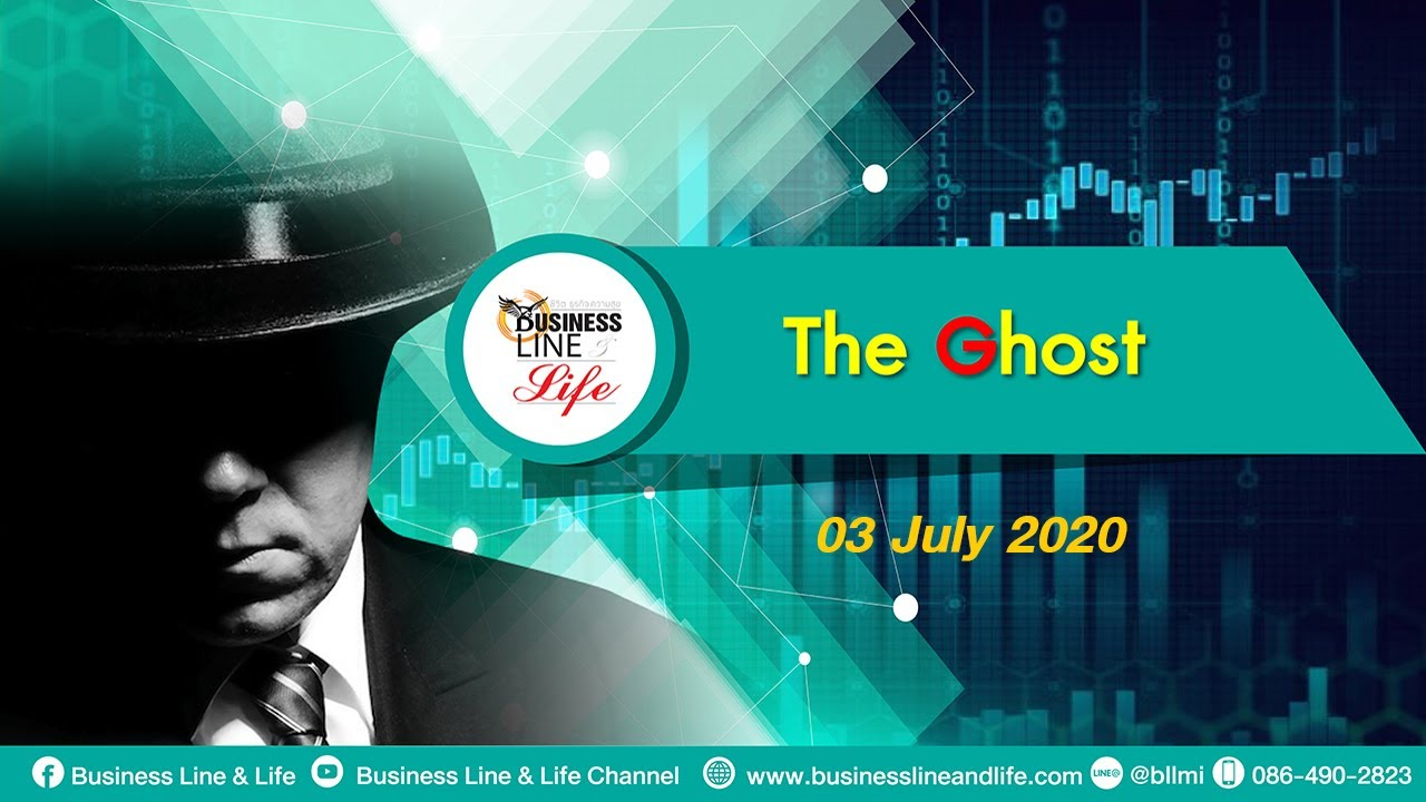 The GHOST 03-07-63 On Business Line & Life