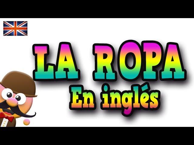 La Ropa En Inglés Aprende Inglés Con Mr Pea English For Kids Youtube
