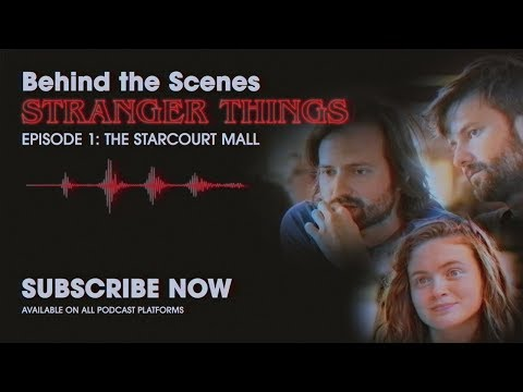 Behind The Scenes: Stranger Things Podcast   Ep. 1 - The Starcourt Mall   Netflix