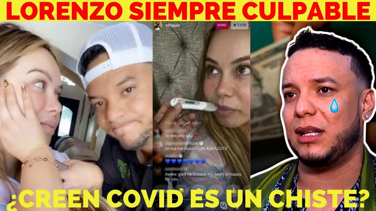 Chiquis Rivera Ahora Culpa a Lorenzo De Contagiarle Covid-19: Lo Culpa De Todo/Creen Covid Es Chiste