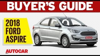 2018 Ford Aspire - Which Variant to Buy | Buyer's Guide | Autocar India