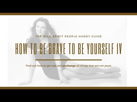 How To Be Brave To Be Yourself: Self-Trust
