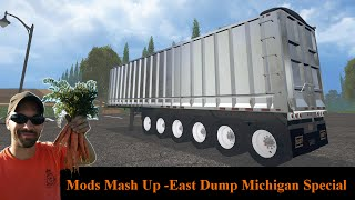 Farming Simulator 2015 Mods Mash Up: East Dump Michigan Special