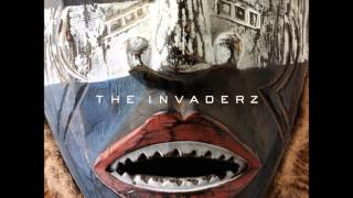 The Invaderz - New Found Dialect  (LP Mix)