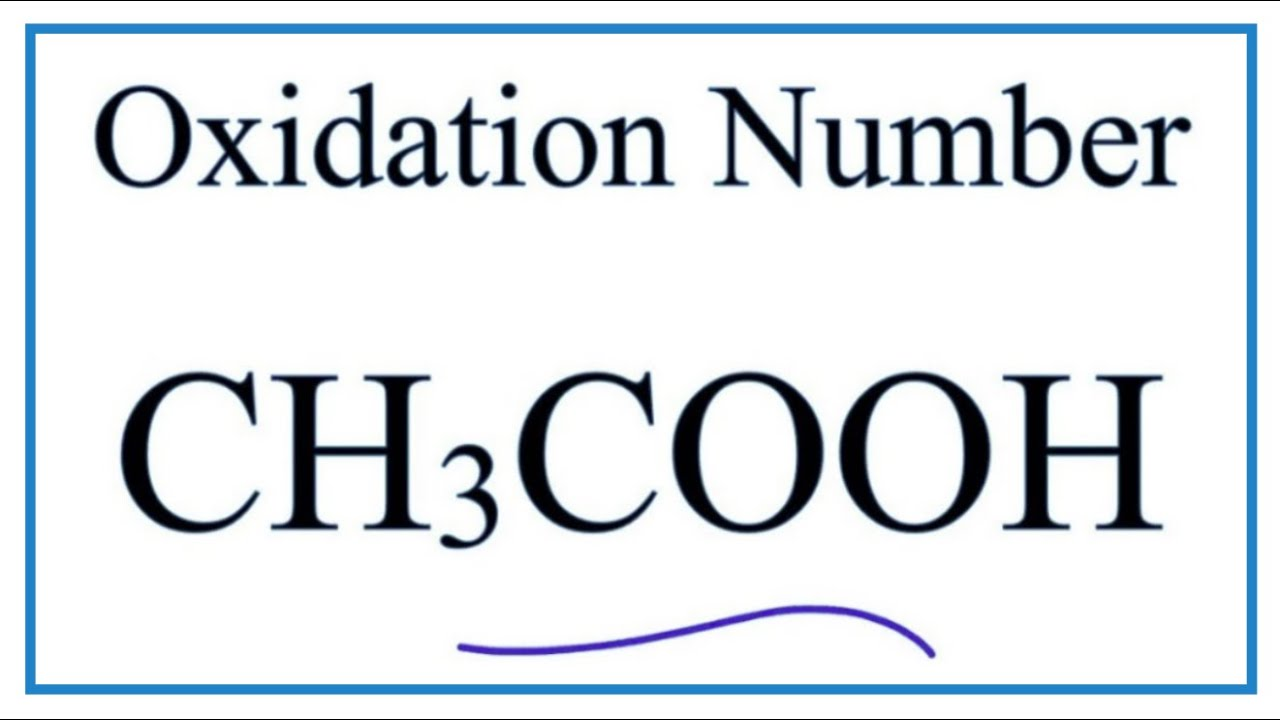 How to find the Oxidation Number for C in CH3COOH (Acetic acid )
