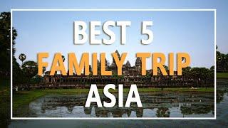 가족여행으로 좋은 동남아 여행지 5곳