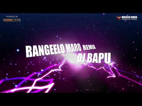 Rangeelo Maro Dholna Best Remix - DJ BAPU