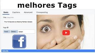 Melhores tags para videos no facebook🔴-melhores palavras chave para videos no facebook