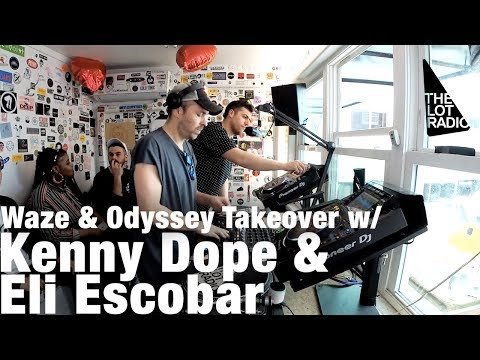 Waze & Odyssey Takeover w/ Kenny Dope & Eli Escobar @ The Lot Radio (Feb 15, 2018)
