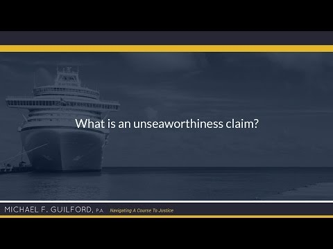 What is an unseaworthiness claim?