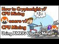 How to Cryptonight V7 CPU Mining Using XMRIG Ubuntu