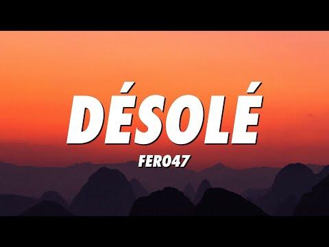 Fero47 – Désolé (Lyrics)