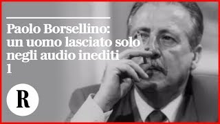 L'audio di Borsellino in Commissione antimafia/1: