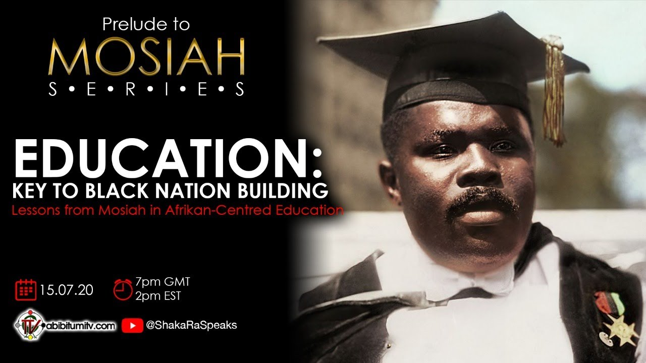 EDUCATION: KEY TO BLACK NATION BUILDING