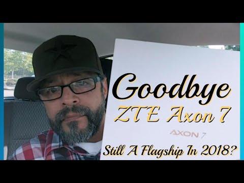 ZTE Axon 7.. Goodbye To 'A Worthy Device'...