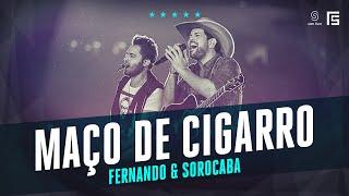 Fernando & Sorocaba - Um Maço de Cigarro e Uma Garrafa