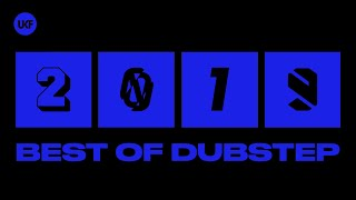 UKF Dubstep: Best of Dubstep 2019 Mix