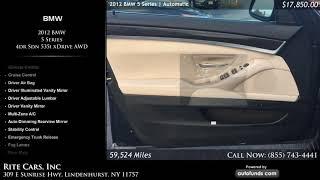 Used 2012 BMW 5 Series | Rite Cars, Inc, Lindenhurst, NY