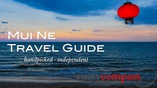 Mui Ne, Vietnam -  Travel guide