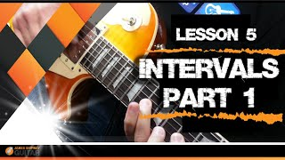 Music Theory for Guitarists Lesson 5: Intervals (Part 1)
