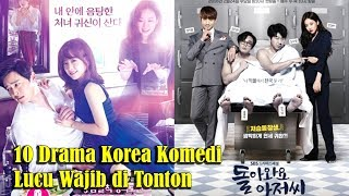 Video 10 Drama Korea Komedi Lucu Wajib di Tonton List Terbaru 2017 download MP3, 3GP, MP4, WEBM, AVI, FLV Agustus 2018