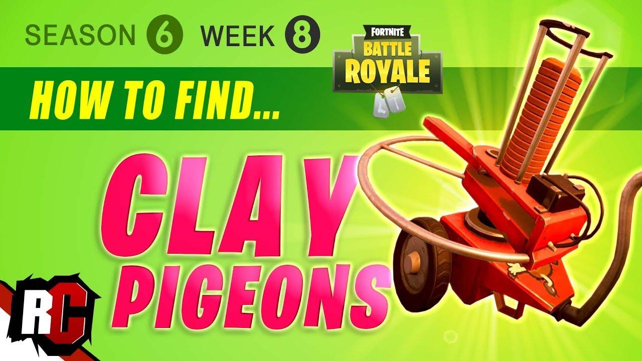 Fortnite Week 8 Easy Clay Pigeon Locations Season 6 Get A Score Of