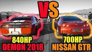 840hp Dodge Demon Vs 700hp Nissan Gtr  | Drag Race | Llados