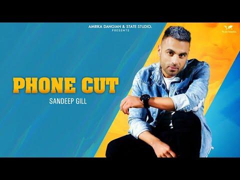 phone-cut-(official-video)-|-sandeep-gill-|-happy-raikoti-|-nick-dhammu-|-latest-punjabi-songs-2019