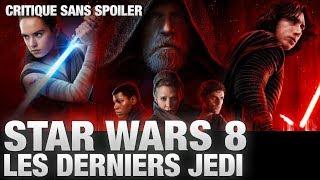 Star Wars 8 : Les Derniers Jedi - Avis et critique SANS SPOILER