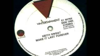 Keith Sweat feat. Jacci McGhee - Make It Last Forever Extended in HQ [LP Version]