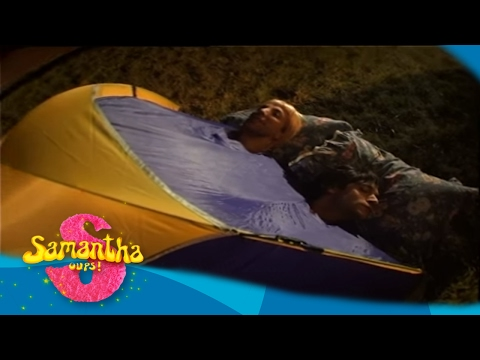 Samantha Oups ! Samantha fait du camping