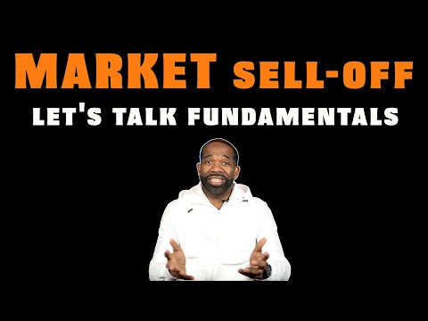 STOCK MARKET SELL OFF | Let's Talk Fundamentals
