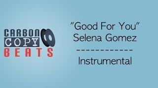 vuclip Good For You - Instrumental / Karaoke (In The Style Of Selena Gomez)