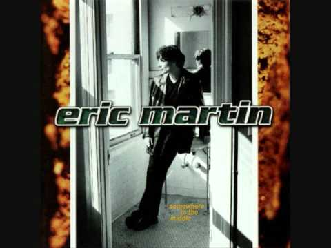 Eric Martin -I Love The Way You Love Me