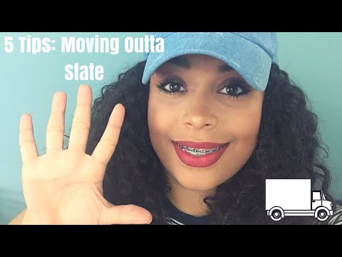 MOVING OUTTA STATE? Here's 5 Helpful Tips! #CrysTips