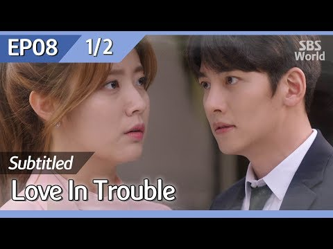 [CC/FULL] Love in Trouble EP08 (1/2) | 수상한파트너