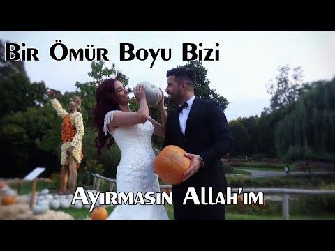 AYIRMASIN ALLAH'IM Büşra & Tolga {---www-dogrufilm.de ---}