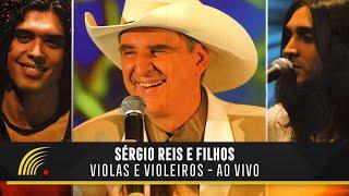 Sérgio Reis e Filhos - Violas e Violeiros - Show Completo - Oficial - HD