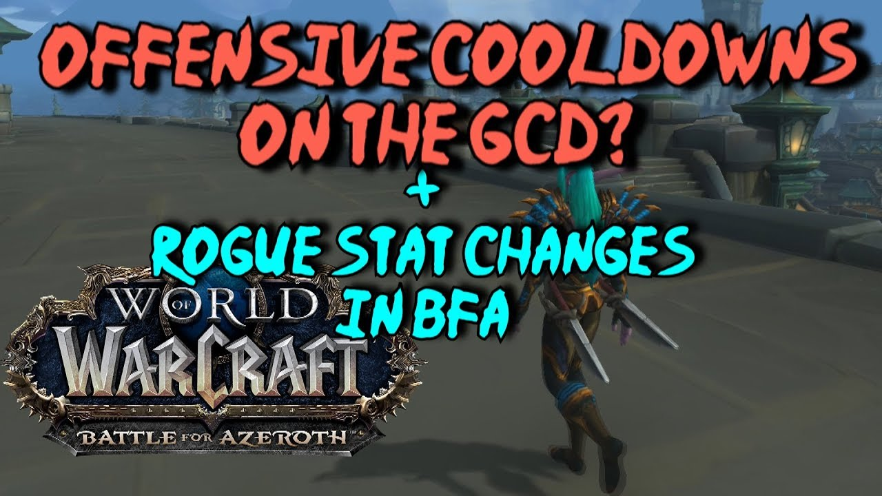 [Evasionx] Rogue Haste Update + Offensive cooldowns on GCD in Battle for  Azeroth
