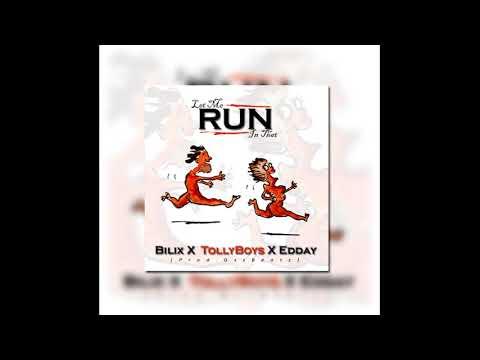 TollyBoys X Bilix X Edday - L M R I T (Let Me Run In That ) Prod. GssBeatz