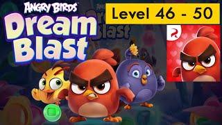 Angry birds dream blast _ Level 46 - 50 _ G a m e