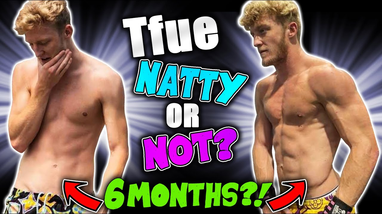 Tfue Natty Or Not 15lbs Of Muscle In 6 Months Youtube His birthday, what he did before fame, his family life, fun trivia facts his stevewilldoit instagram account has surpassed 2.5 million followers. tfue natty or not 15lbs of muscle in 6 months