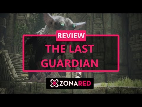 THE LAST GUARDIAN - REVIEW / ANÁLISIS - Imprescindible de PS4