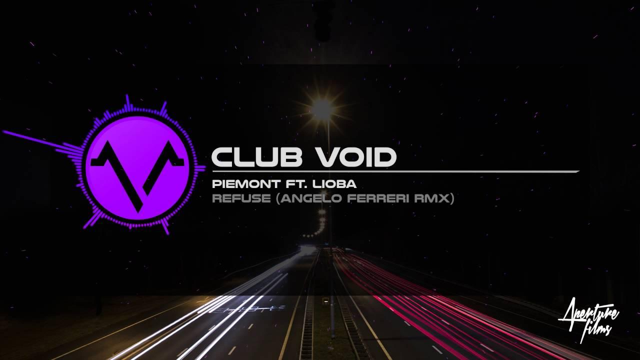 Download Piemont ft. Lioba - Refuse (Angelo Ferreri RMX)