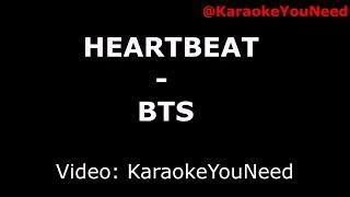[Karaoke] Heartbeat - BTS