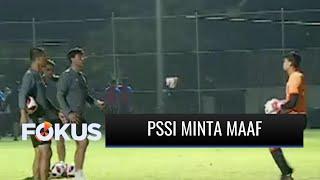 Timnas U-23 Vs Tira Persikabo Batal Mendadak, PSSI Minta Maaf di Media Sosial   Fokus