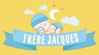 Frère Jacques - lullaby for babies