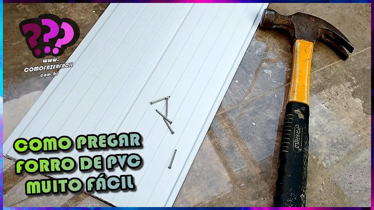 COMO FIXAR FORRO DE PVC COM PREGO 12x12 SEM GRAMPO