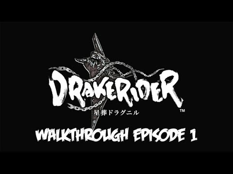 Drakerider - Walkthrough - Episode 1
