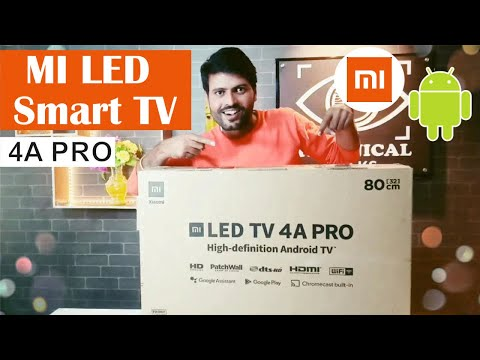 MI LED Smart TV ⚡ 4A PRO 32 inch with Android - UNBOXING & REVIEW   Price, Specifications